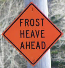 Frost Heave Ahead Warning Sign